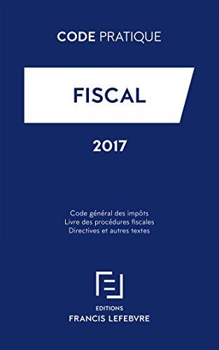 Code fiscal : Code général des impôts ; Livre des procédures fiscales ; Directives et autres textes par Collectif
