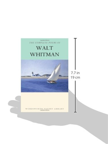 The Complete Poems of Walt Whitman (Wordsworth Poetry Library)