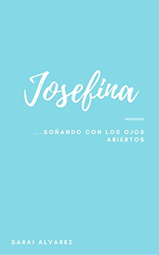 Josefina par Sarai Alvarez
