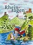 Rheinsagen - Die schönsten Geschichten zwischen Köln und Mainz: Neu erzählt von Yvonne Plum - Yvonne Plum
