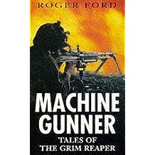 Machine-Gunner:Tales Of Grim Reaper: Tales of the Grim Reaper