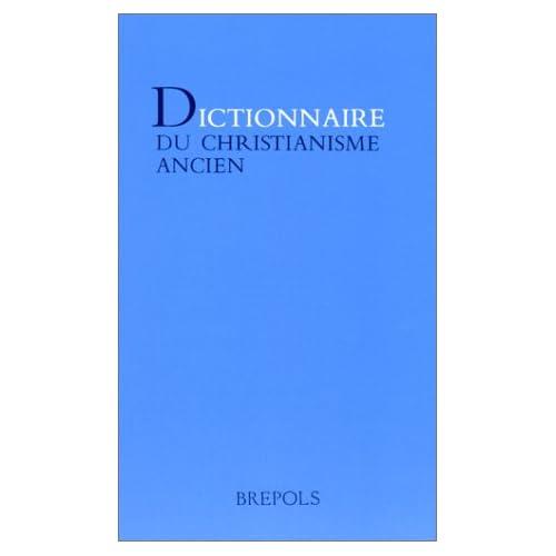 Dictionnaire du christianisme ancien