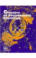 Glossary of Environment Statistics (Studies in Methods S.) por United Nations