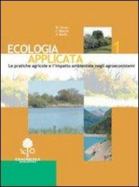 Ecologia applicata. Per gli Ist. professionali per l'agricoltura: 1