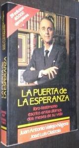 LA PUERTA DE LA ESPERANZA. Libro-testimonio escrito en los últimos dos meses de su vida. 8ª edición