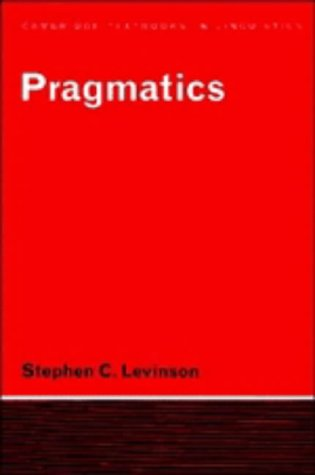 stephen levinsons views on general pragmatic theories Home » deixis , linguistics , pragmatics » deixis theory proposed by stephen c levinson there are four kinds of deixis proposed by levinson, they are: a person deixis in many languages, person deixis can also contain other meaning elements like the gender of the third person.