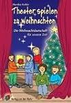 Theater spielen zu Weihnachten: Die W...