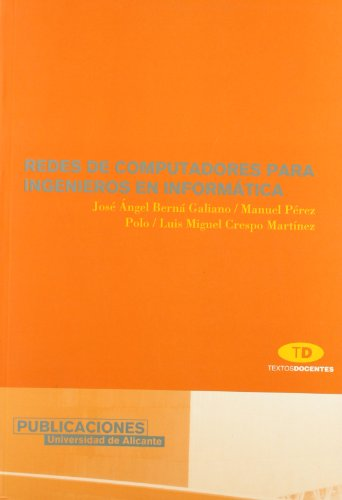 Redes de computadores para ingenieros en informática (Textos docentes)