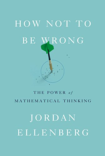 Download PDF How Not To Be Wrong The Power Of Mathematical