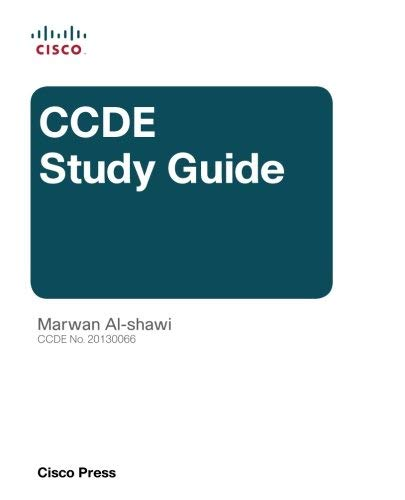 CCDE Study Guide (Quick Reference) by Marwan Al-shawi (2015-10-12)