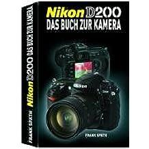Nikon D200: Das Buch zur Kamera