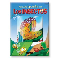 Descubre opuestos con los insectos/Discover Opposites with Insects (Que ves?/What Do You See?)