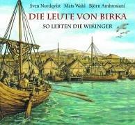 Die Leute von Birka: So lebten die Wikinger: Alle Infos bei Amazon