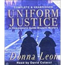 Uniform Justice: A Commissario Guido Brunetti Mystery (Commissario Guido Brunetti Mysteries)