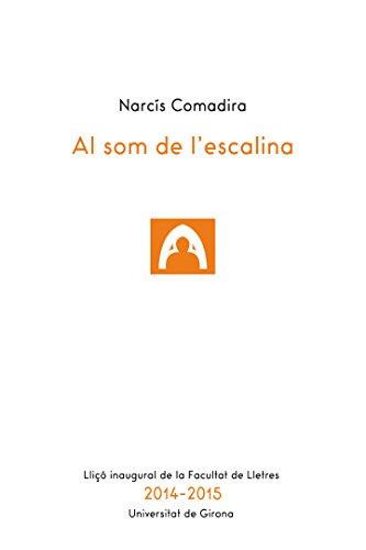 Al som de l'escalina (UdG Publicacions) (Catalan Edition) por Narcís Comadira