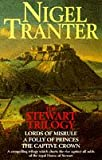 """Stewart Trilogy: """"Lords of Misrule"""", """"Folly of Princes"""" and """"Captive Crown"""" (Coronet Books)"""