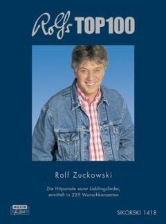 ROLFS TOP 100 - arrangiert für Liederbuch [Noten / Sheetmusic] Komponist: ZUCKOWSKI ROLF