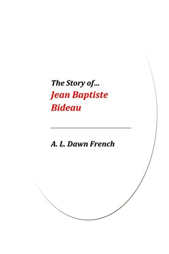 the-story-of-jean-baptiste-bideau-english-edition