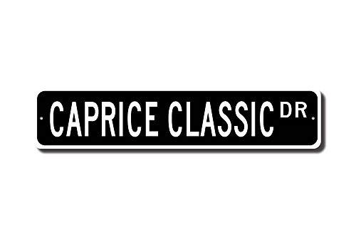 C-US-lmf379581 Caprice Classic Chevrolet Caprice Classic Sign Chevrolet  Caprice Classic Owner Gift Chevy Lover Custom Street Sign Quality Metal Sign
