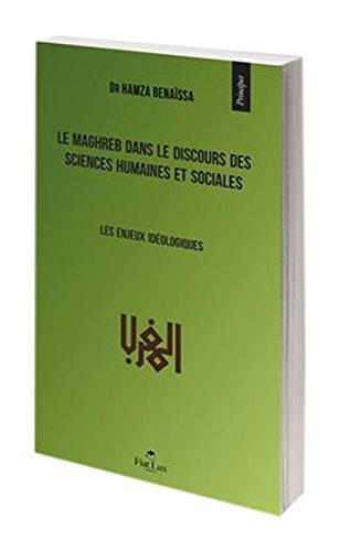 Le Maghreb dans le discours des sciences humaines et sociales