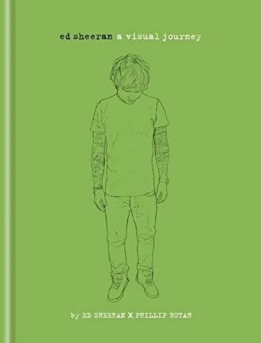 Ed Sheeran: A Visual Journey (English Edition)