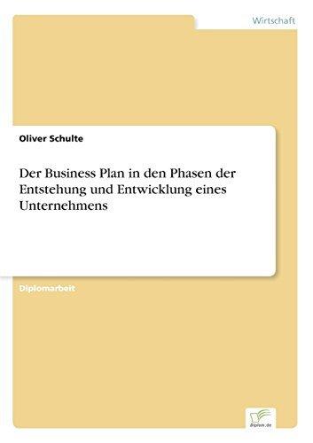 Der Business Plan in den Phasen der Entstehung und Entwicklung eines Unternehmens by Oliver Schulte (2000-01-01) par Oliver Schulte