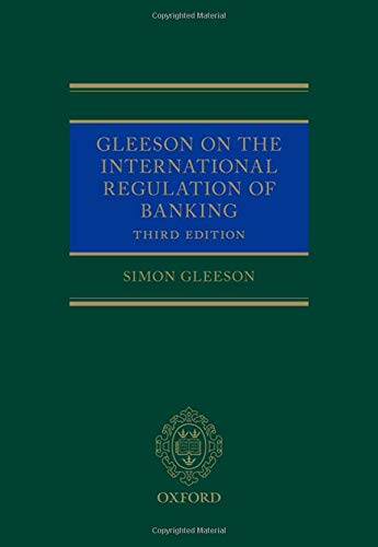 Gleeson on the International Regulation of Banking