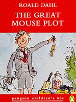 The great mouse plot and other tales of childhood