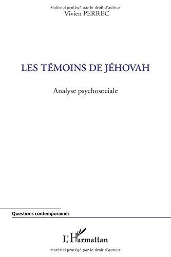 Témoins de jehovah (perrec) analyse psychosociale par Vivien Perrec
