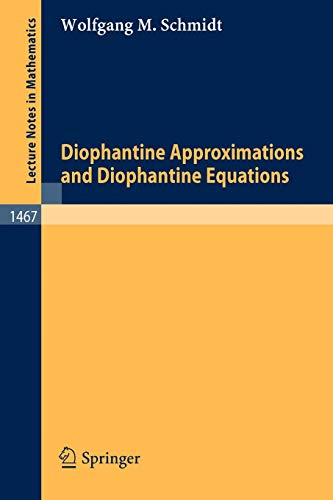 Diophantine Approximations and Diophantine Equations (Lecture notes in mathematics, vol. 1467)