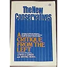 The new conservatives: A critique from the left: Amazon.es: Lewis A Coser: Libros