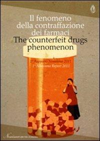 il-fenomeno-della-contraffazione-dei-farmaci-1-rapporto-nomisma-2011-ediz-italiana-e-inglese