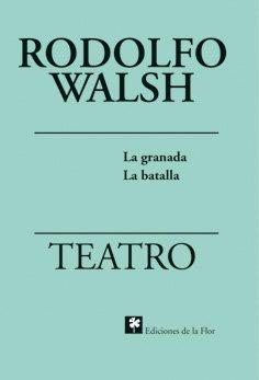 Teatro/Play: La Granada Y La Batalla