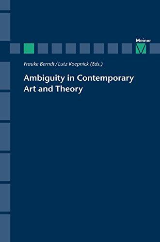 Ambiguity in Contemporary Art and Theory (Zeitschrift für Ästhetik und Allgemeine Kunstwissenschaft, Sonderhefte) (English Edition)
