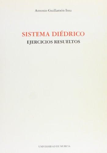 Sistema Diedrico: Ejecicios resueltos por Antonio Guillamon Insa