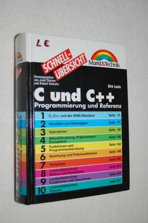 Schnellübersicht C und C++. Programmierung und Referenz Gebundenes Buch – März 1998 Dirk Louis Pearson Education Deutsch 3827250668