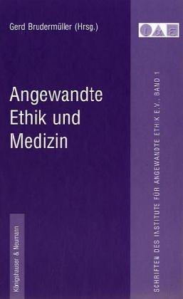 Angewandte Ethik und Medizin