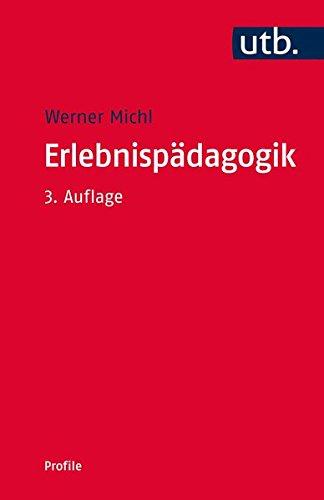 Erlebnispädagogik (utb Profile, Band 3049)