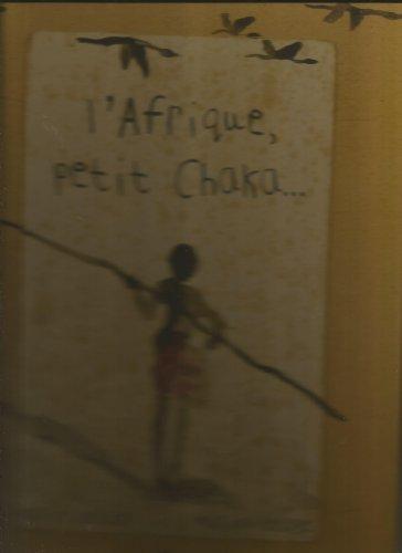 L'afrique petit Chaka