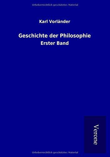 Geschichte der Philosophie: Erster Band
