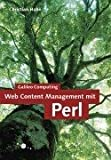 Web Content Management mit Perl (Galileo Computing)