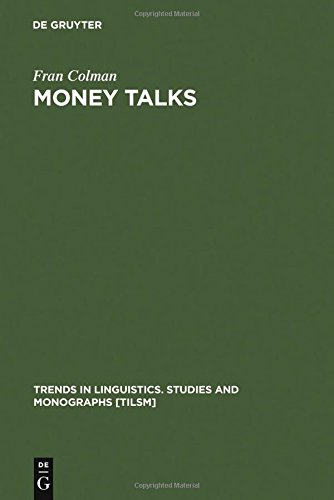 money-talks-reconstructing-old-english-trends-in-linguistics-studies-and-monographs-tilsm