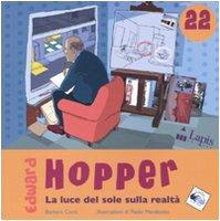 Edward Hopper. La luce del sole sulla realt