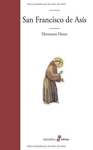 San Francisco de Asís (Edhasa Literaria) por Hermann Hesse