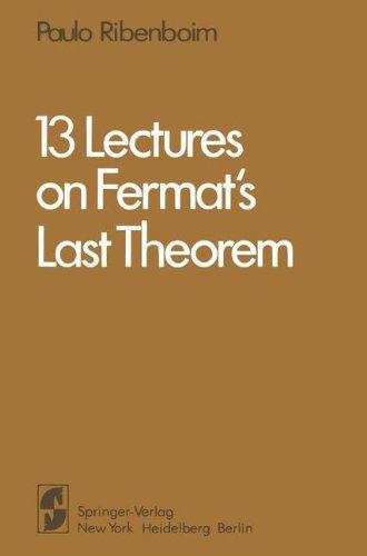 13 Lectures on Fermat's Last Theorem par Paulo Ribenboim