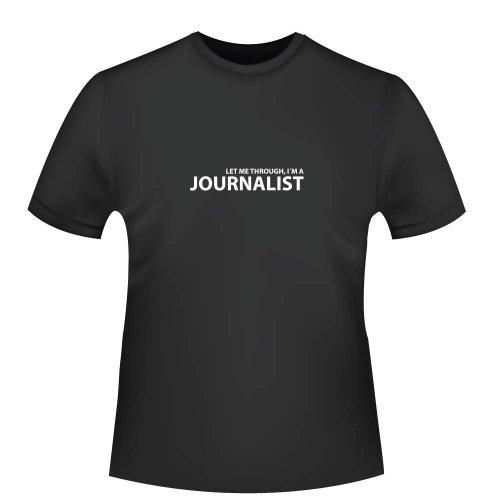 Let me through, I´m a Journalist, Herren T-Shirt - Fairtrade, Größe 3XL, schwarz