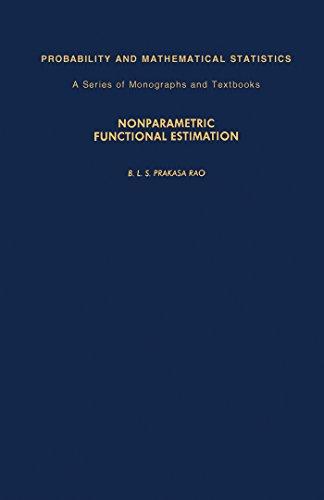 Nonparametric Functional Estimation (Probability and Mathematical Statistics) eBook: B. L. S. Prakasa Rao, Z. W. Birnbaum, E. Lukacs