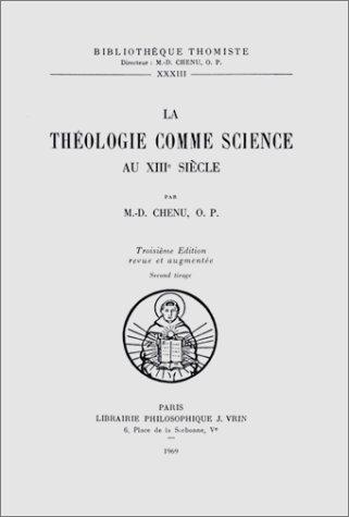 La Théologie comme science au XIIIe siècle (3e édition)