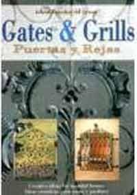 Puertas y rejas = gates & grills: Creative Ideas for Beautiful Houses