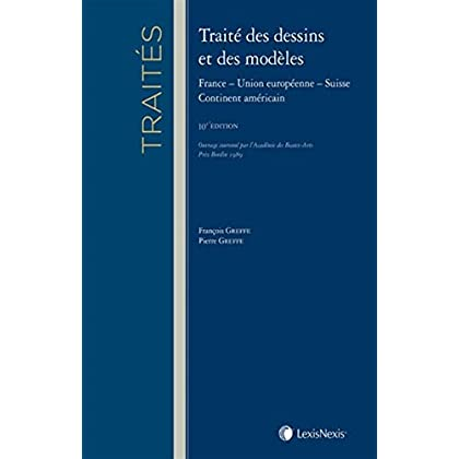 Traité des dessins et modèles: France - Union européenne - Suisse - Continent américain